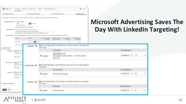 | @navahf 22 Microsoft Advertising Saves The Day With LinkedIn Targeting!
