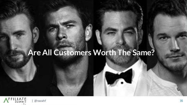 | @navahf 35 Are All Customers Worth The Same?