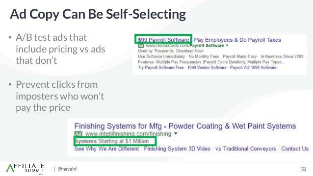 | @navahf 51 • A/B test ads that include pricing vs ads that don't • Prevent clicks from imposters who won't pay the price...