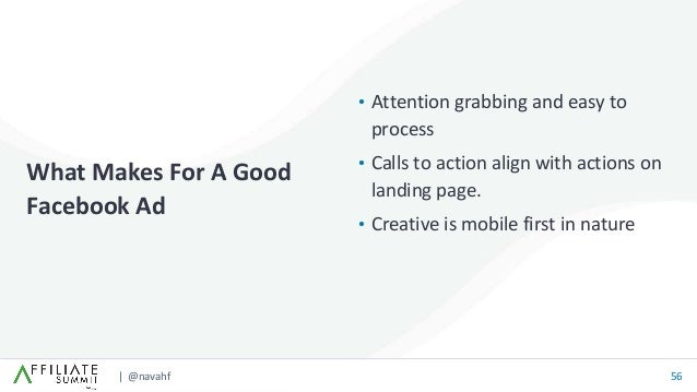 | @navahf 56 • Attention grabbing and easy to process • Calls to action align with actions on landing page. • Creative is ...