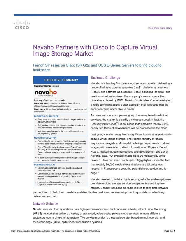 Customer Case Study  Navaho Partners with Cisco to Capture Virtual Image Storage Market French SP relies on Cisco ISR G2s ...