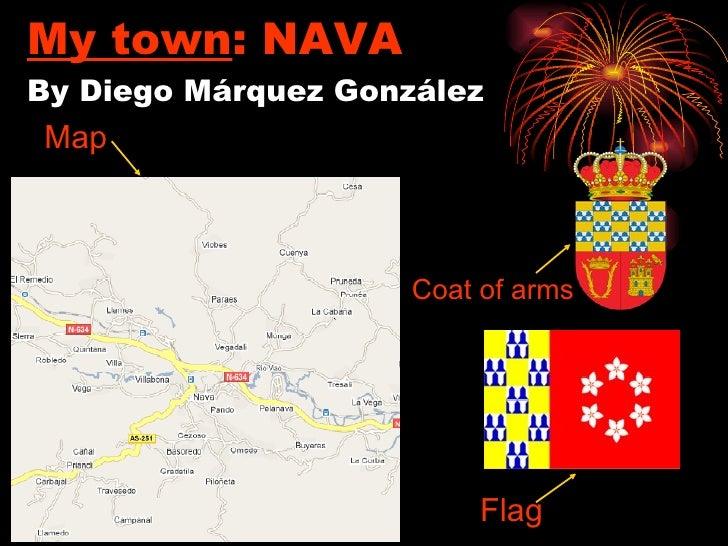 My town : NAVA By Diego Márquez González Emblem Flag Map