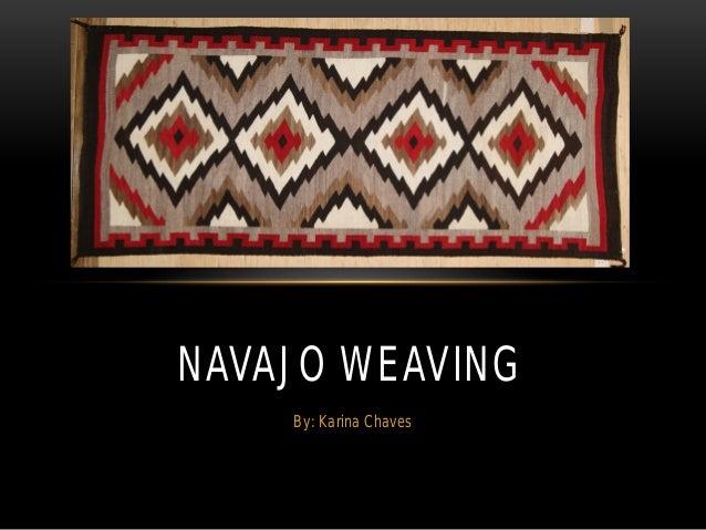Navajo Weaving By Karina Chaves