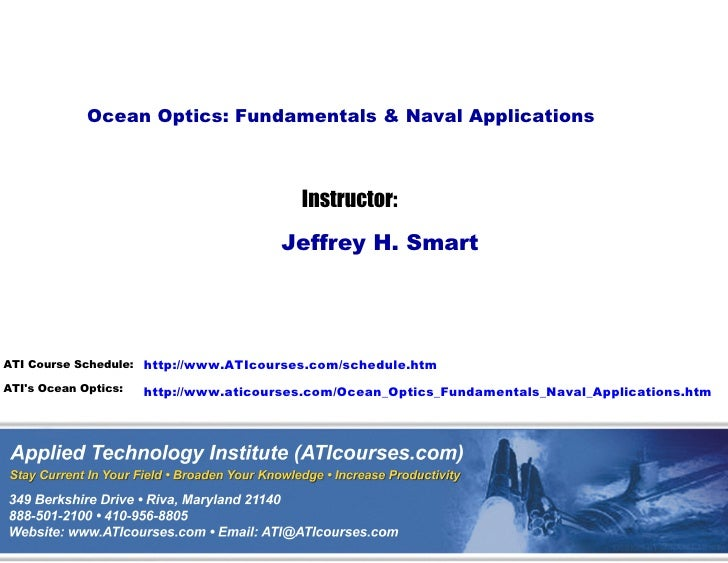 Ocean Optics: Fundamentals & Naval Applications                                          Instructor:                      ...