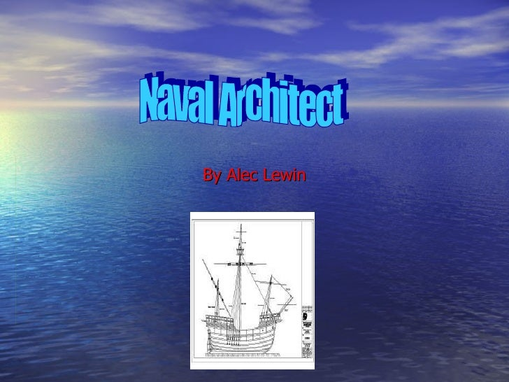 By Alec Lewin Naval Architect