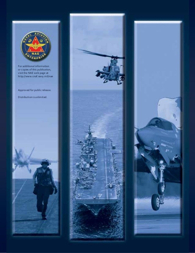For additional informationor copies of this publication,visit the NAE web page athttp://www.cnaf.navy.mil/naeApproved for ...