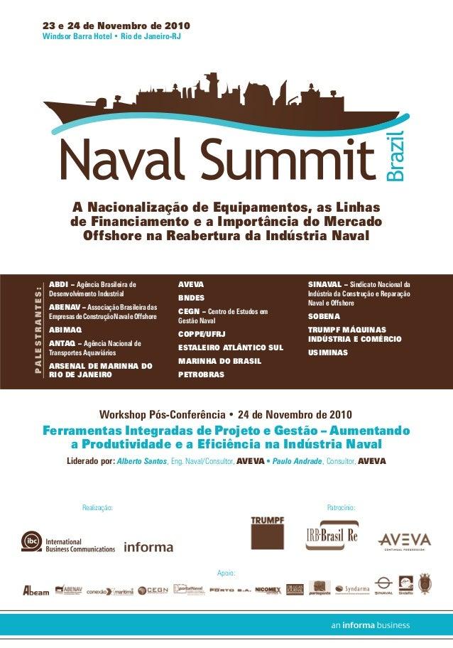Apoio: Realização: 23 e 24 de Novembro de 2010 Windsor Barra Hotel • Rio de Janeiro-RJ A Nacionalização de Equipamentos, a...