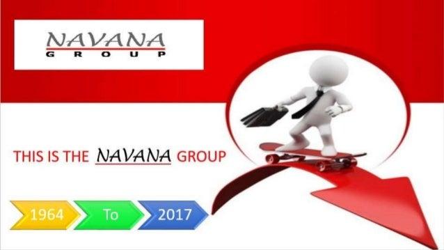 HISTORY OF NAVANA GROUP