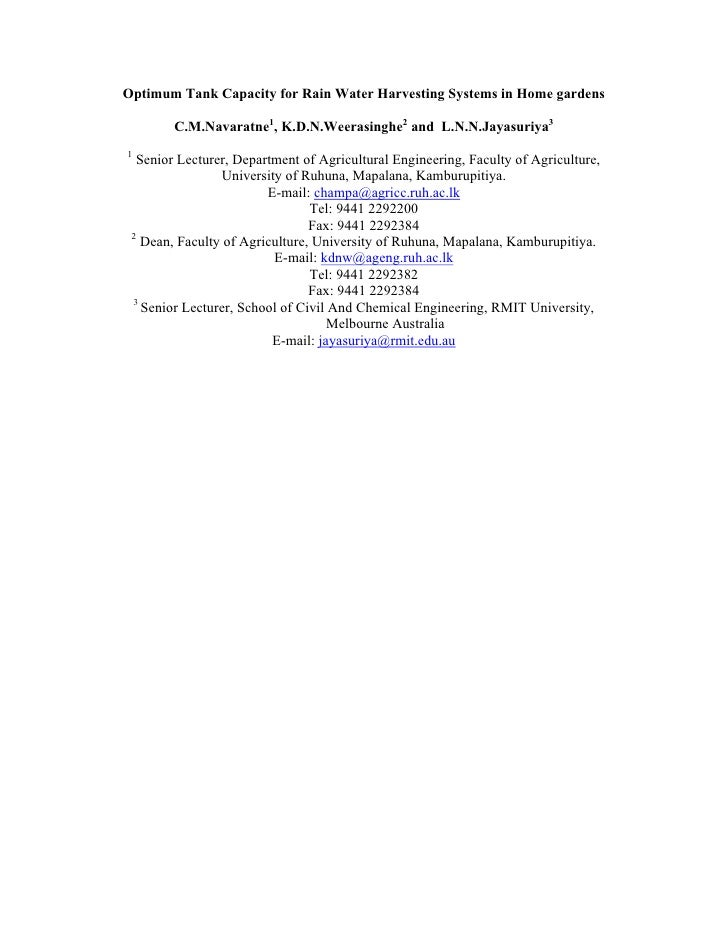 Optimum Tank Capacity for Rain Water Harvesting Systems in Home gardens        C.M.Navaratne1, K.D.N.Weerasinghe2 and L.N....