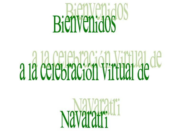 Bienvenidos  a la celebración virtual de Navaratri