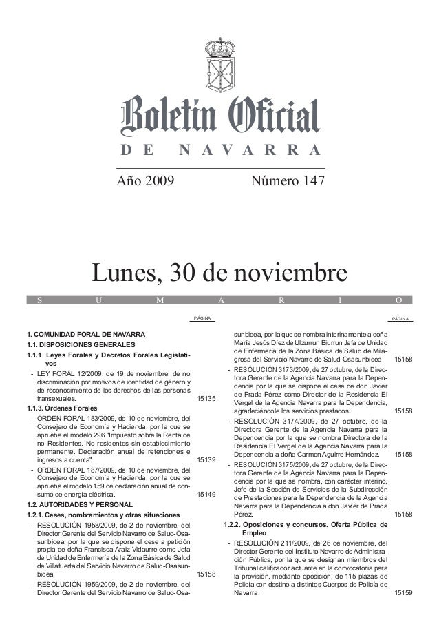 D E N A V A R R A Año 2009 Número 147 Lunes, 30 de noviembre S U M A R I O PÁGINA PÁGINA 1. COMUNIDAD FORAL DE NAVARRA 1.1...
