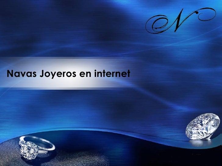 Navas Joyeros en internet