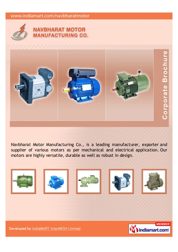 Navbharat Motor Manufacturing Co., is a leading manufacturer, exporter andsupplier of various motors as per mechanical and...