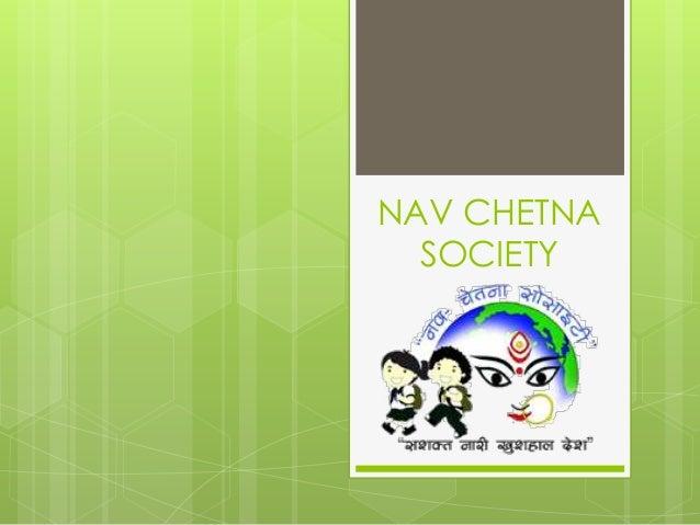 NAV CHETNA  SOCIETY