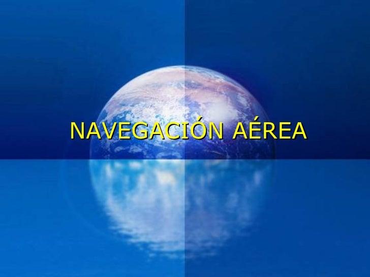 NAVEGACIÓN AÉREA
