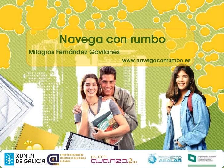 NavegaconrumboMilagrosFernándezGavilanes                               www.navegaconrumbo.es