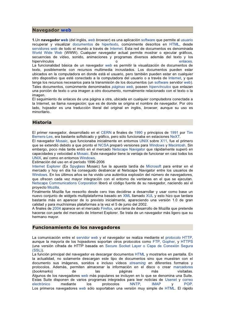 Navegador web  1.Un navegador web (del inglés, web browser) es una aplicación software que permite al usuario recuperar y ...