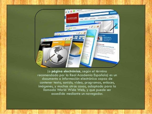 Componentes de una pagina web  Encabezado principal o titular grafico que se encuentra en la parte superior de la pagina. ...