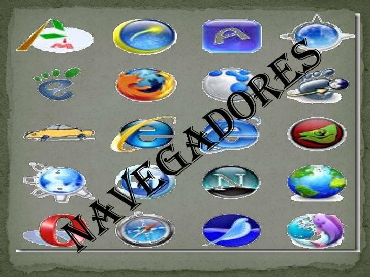 Un navegador o navegador web es una aplicación que opera a  través de Internet, interpretando la información de archivos y...