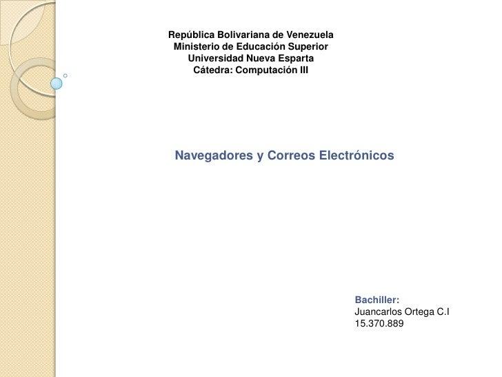 República Bolivariana de Venezuela<br />Ministerio de Educación Superior<br />Universidad Nueva Esparta <br />Cátedra: Com...