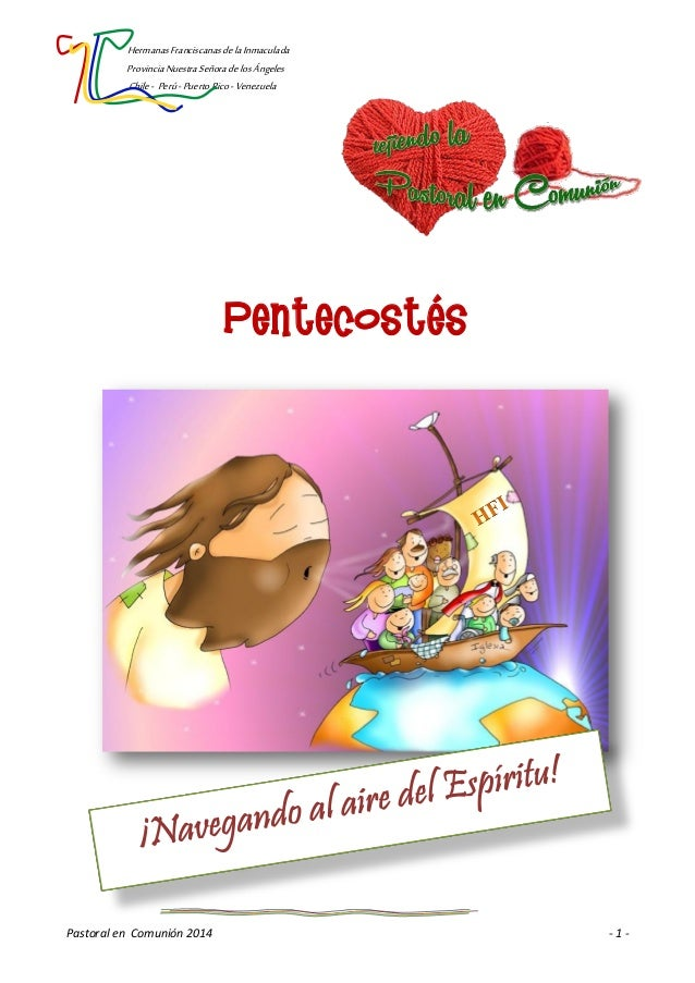 HermanasFranciscanasdelaInmaculada ProvinciaNuestraSeñoradelosÁngeles Chile- Perú-PuertoRico-Venezuela Pastoral en Comunió...