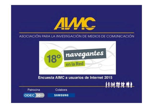 Patrocina Colabora Encuesta AIMC a usuarios de Internet 2015