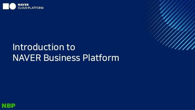 Introduction to NAVER Business Platform