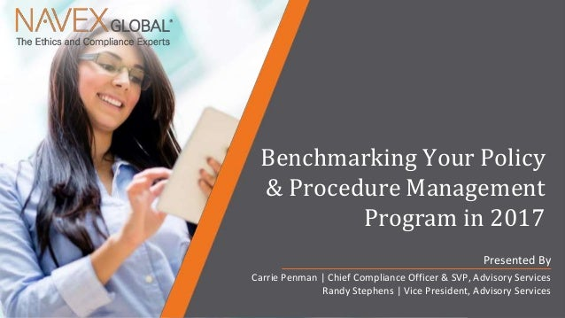 Copyright © 2017 NAVEX Global,Inc. All Rights Reserved. | Page 0 Benchmarking Your Policy & Procedure Management Program i...