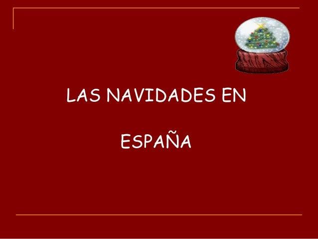 LAS NAVIDADES EN ESPAÑA