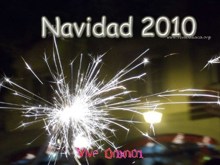 Navidad 2010<br />www.ViveOaxaca.org<br />