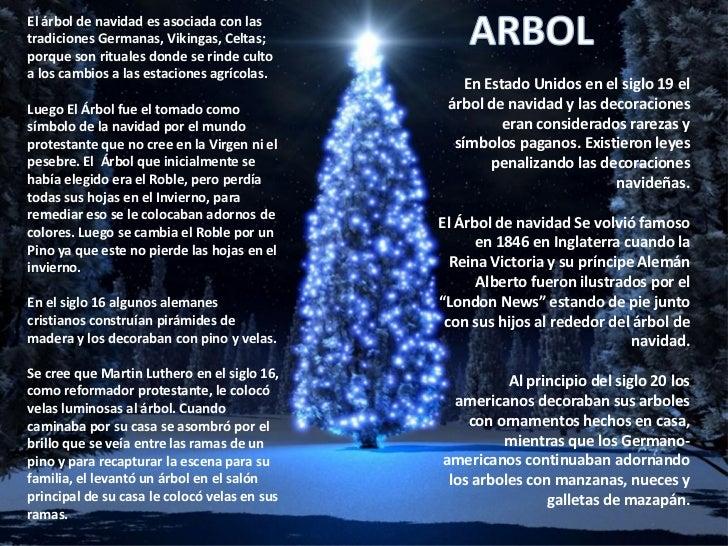 Historia de las tradiciones navide as for Arboles que no se le caen las hojas en invierno