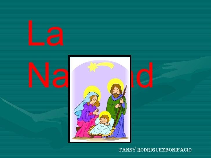 Fanny RodriguezBonifacio La Navidad
