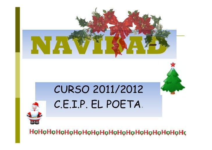NAVIDAD CURSO 2011/2012 C.E.I.P. EL POETA.