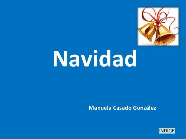 Navidad   Manuela Casado González                             INDICE