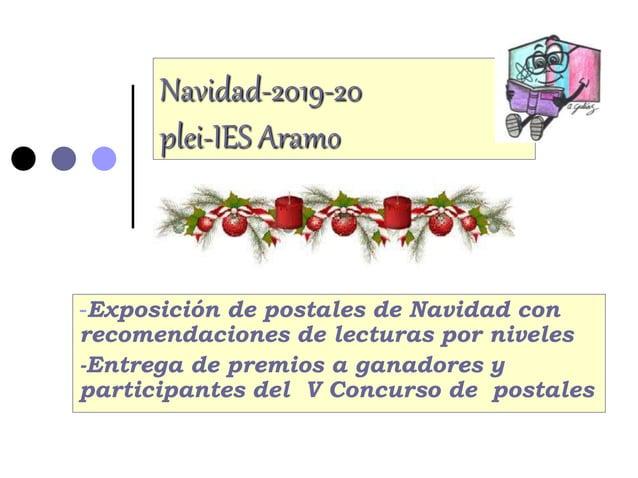 Navidad-2019-20 plei-IES Aramo -Exposici�n de postales de Navidad con recomendaciones de lecturas por niveles -Entrega de ...