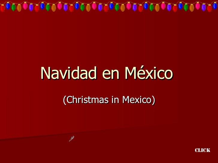 Navidad en México  (Christmas in Mexico) Click