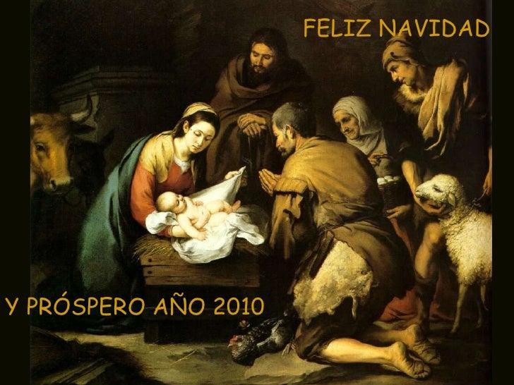 FELIZ NAVIDAD Y PRÓSPERO AÑO 2010