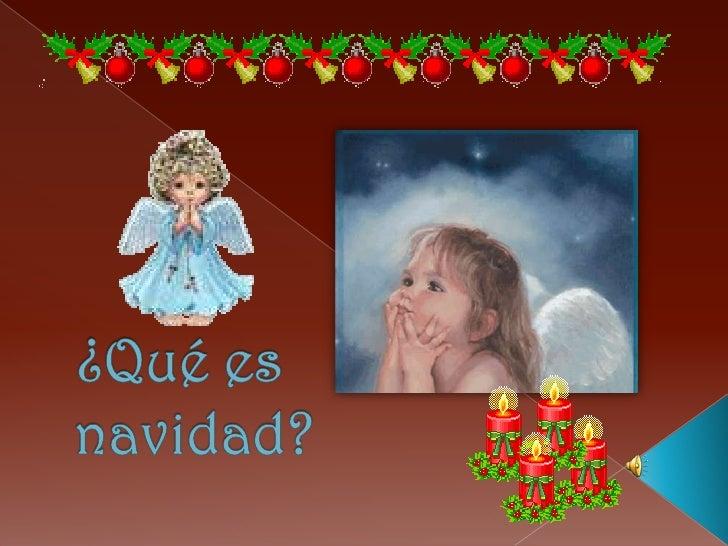 ¿Qué es navidad?<br />