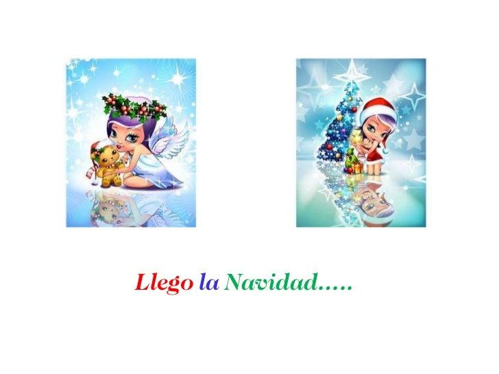 Llego  la  Navidad…..
