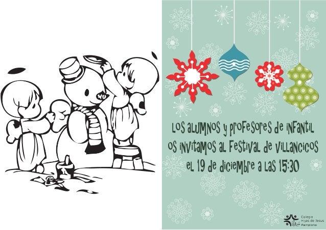 los alumnos y profesores de infantil os invitamos al festival de villancicos el de diciembre