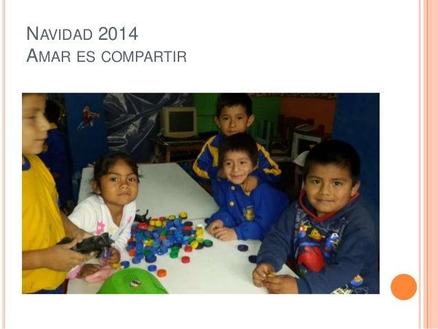 NAVIDAD 2014  AMAR ES COMPARTIR