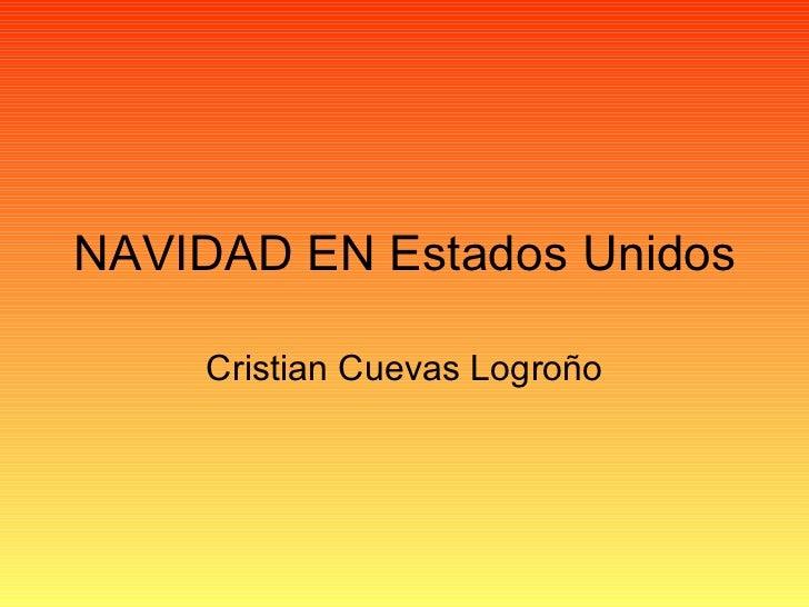 NAVIDAD EN Estados Unidos Cristian Cuevas Logroño