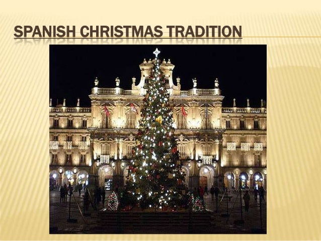 SPANISH CHRISTMAS TRADITION