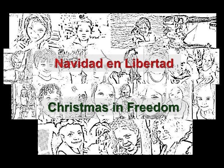 Navidad en Libertad<br />Christmas in Freedom<br />