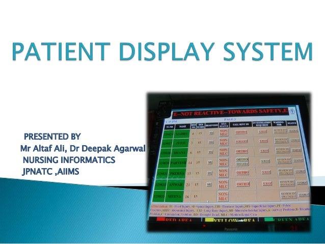 PRESENTED BY Mr Altaf Ali, Dr Deepak Agarwal NURSING INFORMATICS JPNATC ,AIIMS