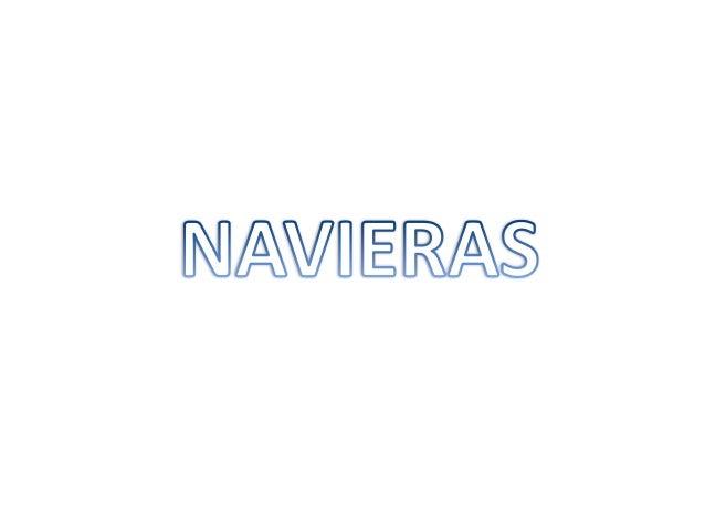 NAVIERAS LINEA SERVICIO AGENTE MAERSK LINE EXCUBEX NORTHBOUND SAE GERLEINCO SEABOARD MARINE FLORIDA EXPRESS SEABOARD MARIN...