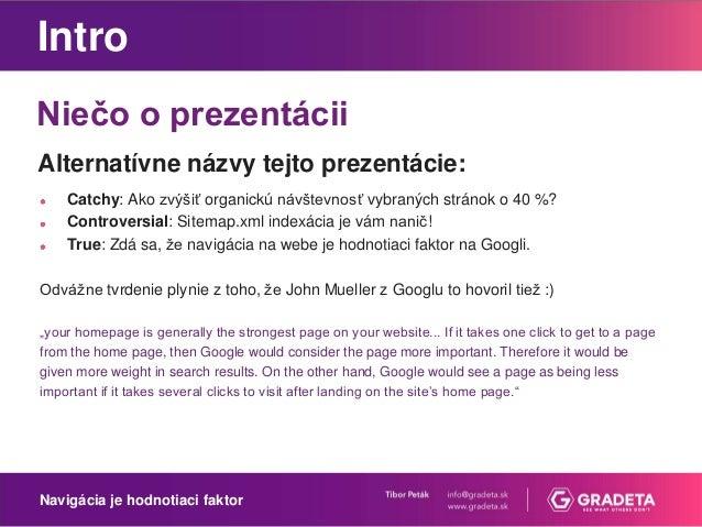 Tibor Peták: Navigácia na webe je hodnotiaci faktor na Googli Slide 2