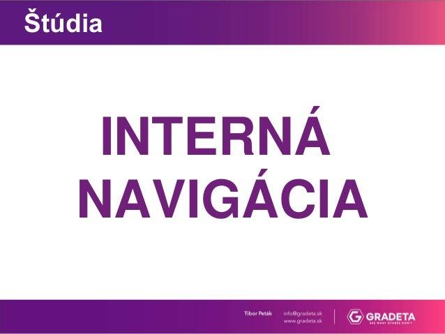 Tibor Peták: Navigácia na webe je hodnotiaci faktor na Googli Slide 3