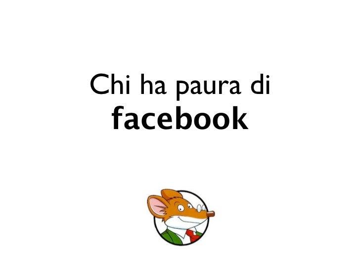 Chi ha paura di facebook