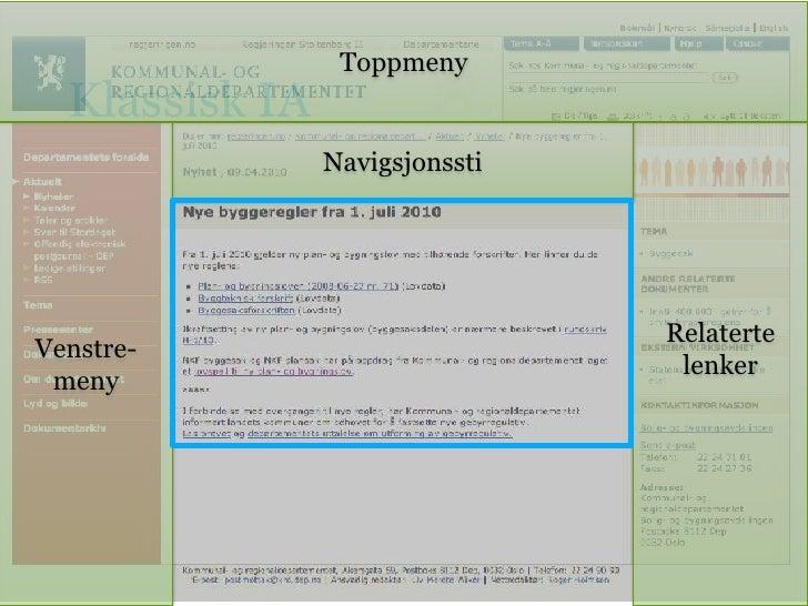 Klassisk IA<br />Toppmeny<br />Venstre-meny<br />Relaterte<br />lenker<br />Navigsjonssti<br />